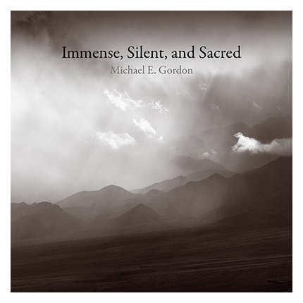 Immense, Silent, and Sacred